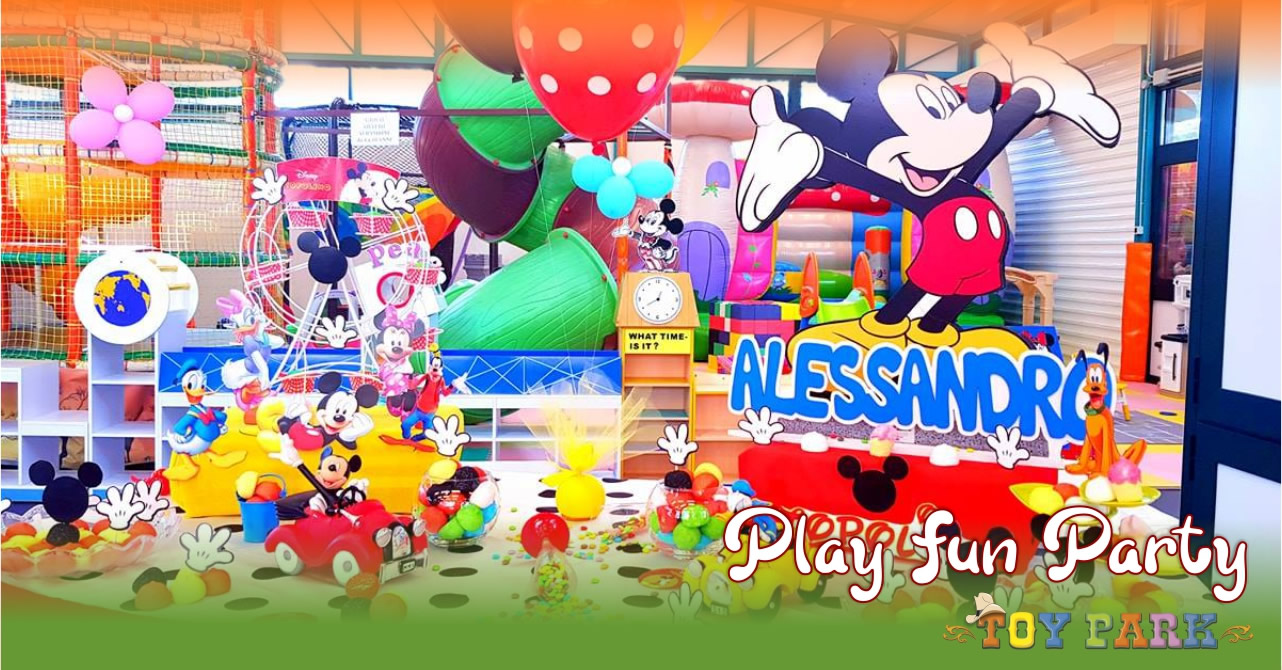 Play Fun Party | le feste di compleanno al Toy Park