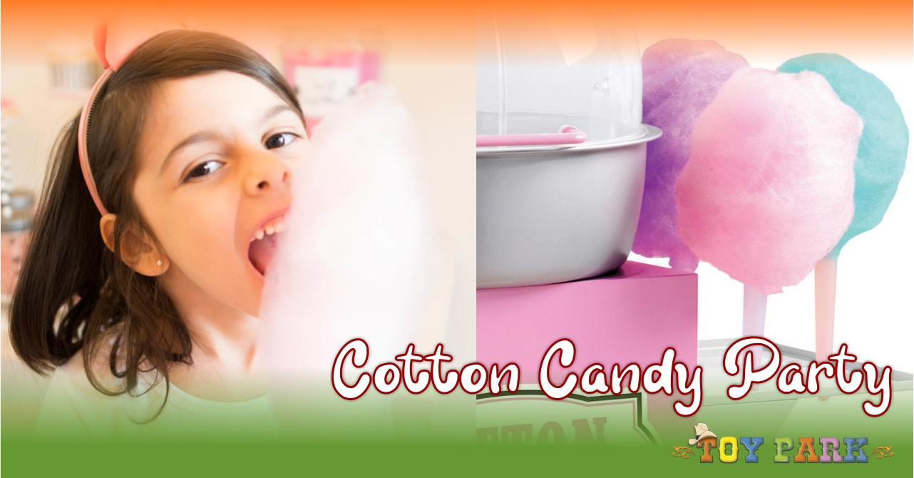 Cotton Candy Party | le feste di compleanno al Toy Park